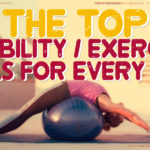 The Top Stability / Exercise Balls for Every Need