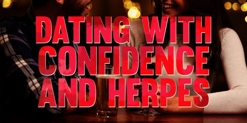 Dating with Confidence and Herpes - Project Female