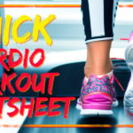 A Cardio-Cheat Sheet to Help You Get In That Much-Needed Cardio Workout Without the Usual Fuss
