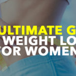 The Ultimate Guide to Weight Loss for Women